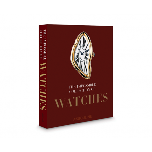 Assouline Impossible Collection of Watches Book